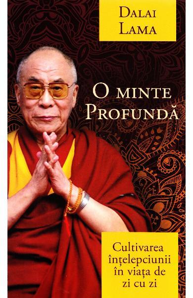 O minte profunda Dalai Lama
