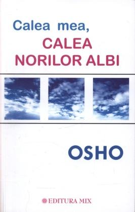 calea-mea-calea-norilor-albi_osho